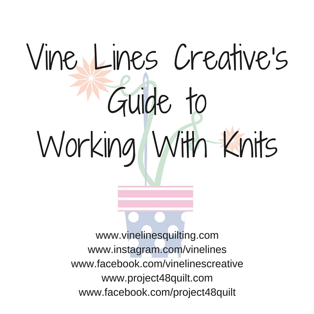 Vine Lines Creative's Guide to Working With Knits